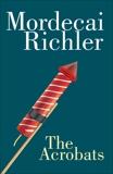 The Acrobats, Richler, Mordecai