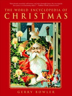 The World Encyclopedia of Christmas, Bowler, Gerry