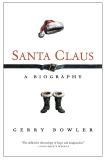 Santa Claus: A Biography, Bowler, Gerry