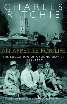 An Appetite for Life: The Education of a Young Diarist, 1924-1927, Ritchie, Charles