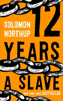 12 Years a Slave, Northup, Solomon