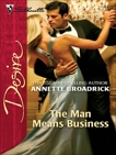 The Man Means Business, Broadrick, Annette
