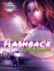 Flashback, Davis, Justine