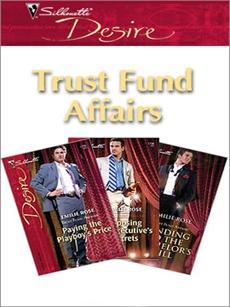 Trust Fund Affairs: An Anthology, Rose, Emilie