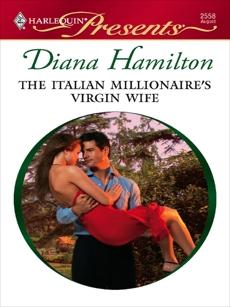 The Italian Millionaire's Virgin Wife, Hamilton, Diana