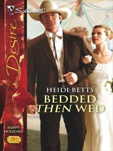 Bedded Then Wed, Betts, Heidi