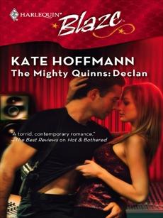 The Mighty Quinns: Declan, Hoffmann, Kate