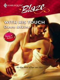 With His Touch, Atkins, Dawn