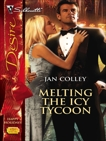 Melting the Icy Tycoon, Colley, Jan