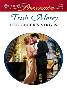 The Greek's Virgin: A Billionaire and Virgin Romance, Morey, Trish