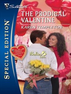 The Prodigal Valentine, Templeton, Karen