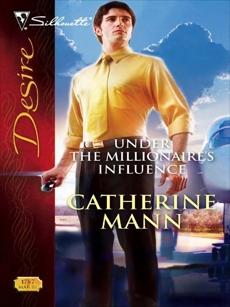 Under the Millionaire's Influence, Mann, Catherine
