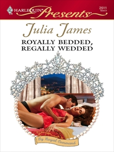 Royally Bedded, Regally Wedded, James, Julia