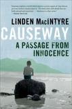 Causeway: A Passage from Innocence, MacIntyre, Linden