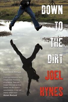 Down To The Dirt, Hynes, Joel Thomas