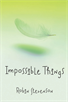 Impossible Things, Stevenson, Robin