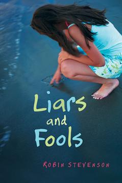 Liars and Fools, Stevenson, Robin