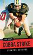 Cobra Strike, Brouwer, Sigmund