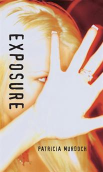 Exposure, Murdoch, Patricia