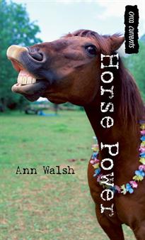Horse Power, Walsh, Ann