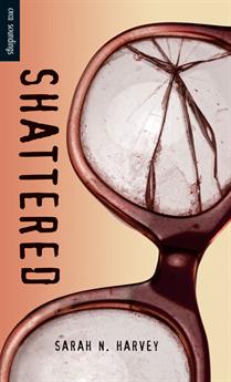 Shattered, Harvey, Sarah N.