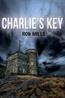 Charlie's Key, Mills, Rob