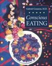 Conscious Eating: Second Edition, Cousens, Gabriel