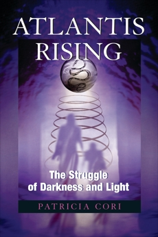 Atlantis Rising: The Struggle of Darkness and Light, Cori, Patricia