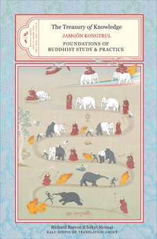 The Treasury of Knowledge: Book Seven and Book Eight, Parts One and Two: Foundations of Buddhist Study and Practice, Kongtrul Lodro Taye, Jamgon