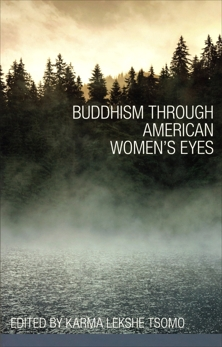 Buddhism through American Women's Eyes, Tsomo, Karma Lekshe
