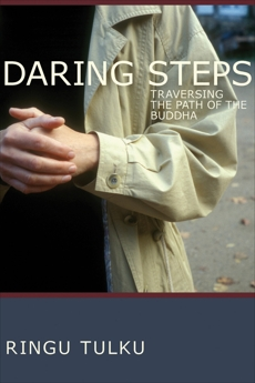 Daring Steps: Traversing the Path of the Buddha, Tulku, Ringu