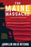 The Maine Massacre, van de Wetering, Janwillem