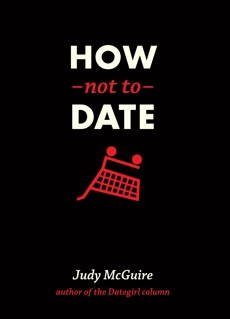 How Not to Date, Mcguire, Judy