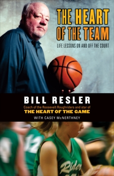 The Heart of the Team, Resler, Bill & Mcnerthney, Casey