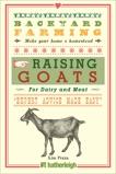 Backyard Farming: Raising Goats: For Dairy and Meat, Pezza, Kim