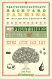 Backyard Farming: Fruit Trees, Berries & Nuts, Pezza, Kim