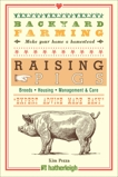 Backyard Farming: Raising Pigs, Pezza, Kim