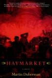 Haymarket: A Novel, Duberman, Martin