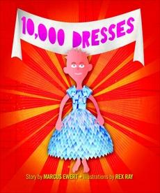 10,000 Dresses, Ewert, Marcus