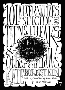 Hello Cruel World: 101 Alternatives to Suicide for Teens, Freaks, and Other Outlaws, Bornstein, Kate