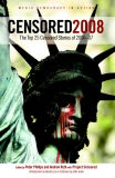 Censored 2008: The Top 25 Censored Stories of 2006-07,