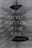 The Secret Tradition of the Soul, Harpur, Patrick