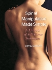 Spinal Manipulation Made Simple: A Manual of Soft Tissue Techniques, Maitland, Jeffrey