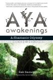 Aya Awakenings: A Shamanic Odyssey, Razam, Rak