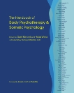 The Handbook of Body Psychotherapy and Somatic Psychology,