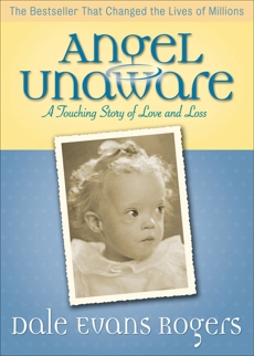 Angel Unaware: A Touching Story of Love and Loss, Evans, Dale