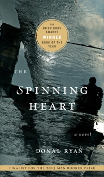The Spinning Heart: A Novel, Ryan, Donal