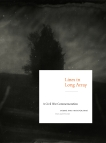 Lines in Long Array: A Civil War Commemoration: Poems and Photographs, Past and Present,