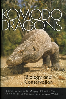Komodo Dragons: Biology and Conservation,