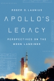 Apollo's Legacy: Perspectives on the Moon Landings, Launius, Roger D.